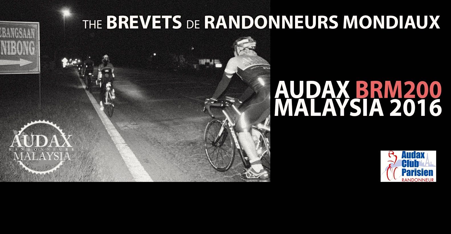Audax BRM 200 Malaysia 2016 Banner
